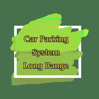 Long Range Type : Car Parking System ระบบไม้กั้นรถอัตโนมัติ ระยะไกล